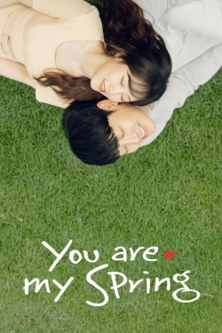 You Are My Spring