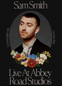 Sam Smith: Love Goes - Live at Abbey Road Studios